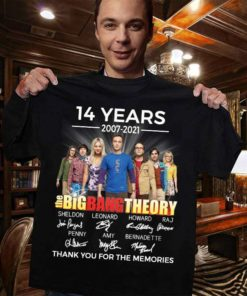 14 years 2007 - 2021 The big bang theory Thank you for memories