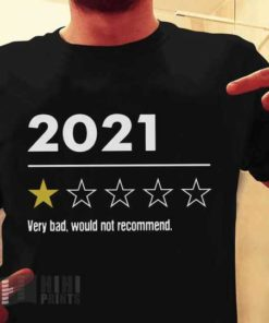 2021 Year - Very bad, would not recommend, pandemic year