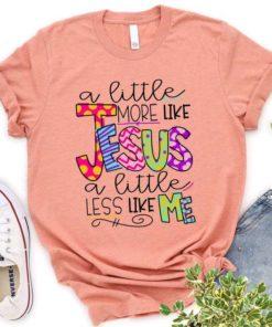 A little more like jesus a little less like me