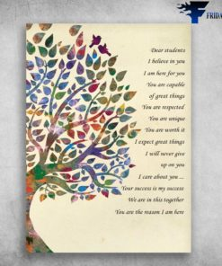 Back To School - Bird Tree, Dear Students, I Believe In You, I Am Here For You, You Are Capable, Of Great Things, You Are Respected, You Are Unique, You Are Worth It, Gift For Student