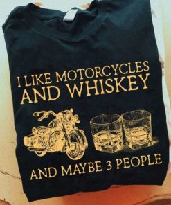 Motorcycles Whiskey - I like motorcycles and whikey and maybe 3 people