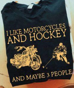 Motorcycles Hockey - I like motorcycles and hockey and maybe 3 people