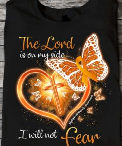 The lord is on my side I will not fear - Multiple sclerosis awareness, butterfly and god cross