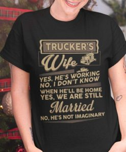 Trucker's wife - Husband and wife gift, T-shirt for truck driver